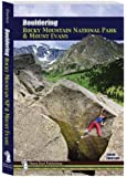Bouldering Rocky Mountain National Park and Mount Evans