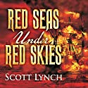 Red Seas Under Red Skies Audiobook by Scott Lynch Narrated by Michael Page