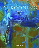 Willem de Kooning 1904-1997: Content as a Glimpse (Basic Art) (3822821357) by Hess, Barbara