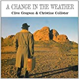 Clive Gregson A Change In The Weather