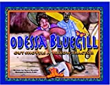 cover of Odessa Bluegill Outshovels a Yellow Tractor