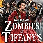 Zombies at Tiffany's | Sam Stone