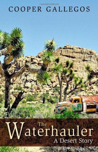 The Waterhauler: A Desert Story
