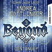 Continue? (Beyond 3) | Andrea Bottlinger