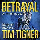 Betrayal (       ungekürzt) von Tim Tigner Gesprochen von: Dick Hill
