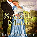 A Sensible Match (       UNABRIDGED) by Teryl Cartwright Narrated by Mary F. Dominiak