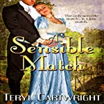 A Sensible Match | Teryl Cartwright