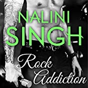 Rock Addiction: Rock Kiss, Book 1 | Nalini Singh