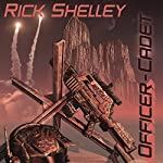 Officer-Cadet: Dirigent Mercenary Corps, Book 1 | Rick Shelley