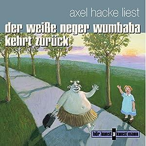 Der weiße Neger Wumbaba kehrt zurück Hörbuch