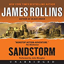 Sandstorm: A Sigma Force Novel, Book 1 Audiobook by James Rollins Narrated by John Meagher