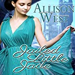 Jailed Little Jade | Allison West