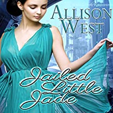 Jailed Little Jade Audiobook by Allison West Narrated by Marcio Catalano