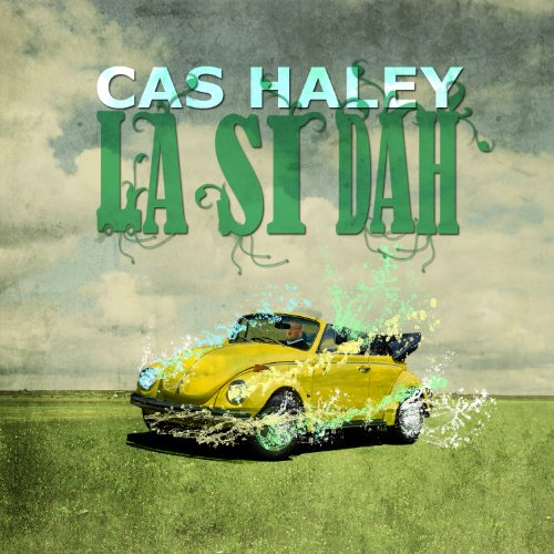 Cas Haley-La Si Dah-2013-CRN Download