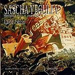 Sascha Yegulev, historia de un asesino [Sascha Jigouleff, Story of a Murderer]   Leonid Andreiev