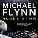Rogue Star Audiobook by Michael Flynn Narrated by Malcolm Hillgartner