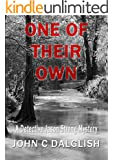 ONE OF THEIR OWN (A Clean Suspense Murder Mystery) (Detective Jason Strong Book 6)