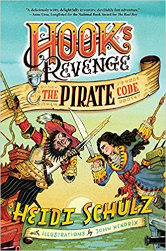 Hook's Revenge, The Pirate Code by Heidi Schulz