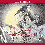 The Trouble with Miss Switch | Barbara Brooks Wallace