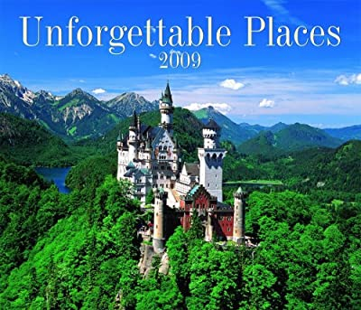 Unforgettable Places 2009 Calendar