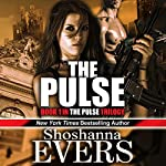 The Pulse: Pulse Trilogy, Book 1 | Shoshanna Evers