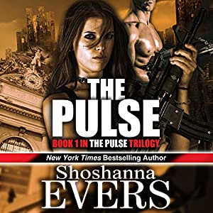 The Pulse: Pulse Trilogy, Book 1 | [Shoshanna Evers]