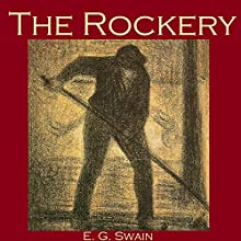 The Rockery (       UNABRIDGED) by E. G. Swain Narrated by Cathy Dobson
