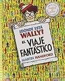 D�nde Est� Wally? El Viaje Fant�stico (NB WALLY)
