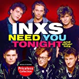 Need You Tonight And Other Hitby INXS