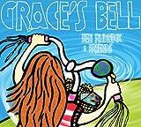 echange, troc Ben Rudnick & Friends - Grace's Bell