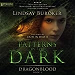 Patterns in the Dark: Dragon Blood, Book 4 | Lindsay Buroker
