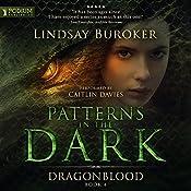 Patterns in the Dark: Dragon Blood, Book 4 | Lindsay Buroker