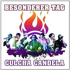 Culcha Candela - Besonderer Tag