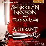 Alterant: The Belador Code, Book 2 | Sherrilyn Kenyon,Dianna Love