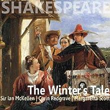 The Winter's Tale (Dramatised) (       UNABRIDGED) by William Shakespeare Narrated by Ian McKellen, Corin Redgrave, Margaretta Scott