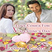 Love Comes for Valentine's Day: The Mobile Mistletoe Series, Book 1 | Jennifer Conner
