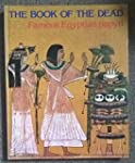 THE BOOK OF THE DEAD: Papyri of Ani,...