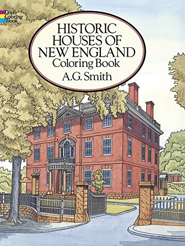 Historic Houses of New England Coloring Book (Dover History Coloring Book)