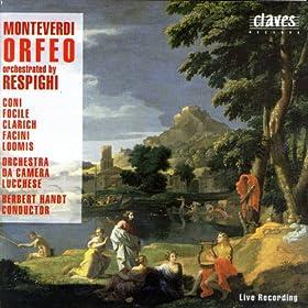 Monteverdi/Respighi: Orfeo (Live Recording 1984)