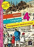 Fichier d'activités Histoire-Géographie Enseignement moral et civique 4e éd. 2015