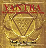 Yantra: The Tantric Symbol of Cosmic Unity