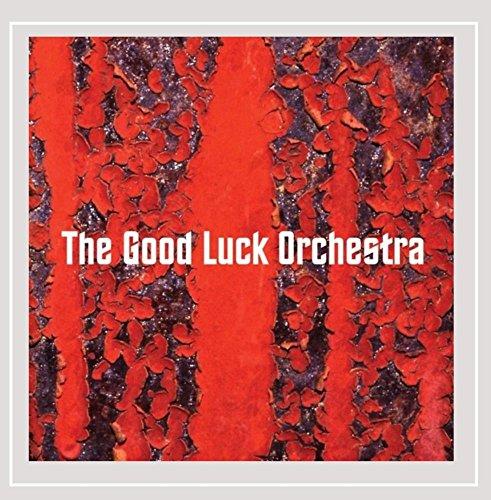 The Good Luck Orchestra - The Good Luck Orchestra