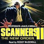 Scanners II: The New Order | Janus Kimball