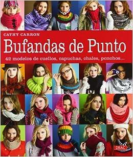 BUFANDAS DE PUNTO: CATHY CARRON: 9788498742206: Amazon.com: Books