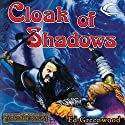 Cloak of Shadows: Forgotten Realms: The Shadow of the Avatar, Book 2 Audiobook by Ed Greenwood Narrated by Todd McLaren