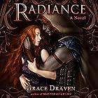 Radiance: Wraith Kings, Volume 1 Hörbuch von Grace Draven Gesprochen von: Gabrielle Baker