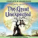 The Great Unexpected (       UNABRIDGED) by Sharon Creech Narrated by Stephanie Cannon