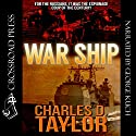 War Ship Audiobook by Charles D. Taylor Narrated by George Kuch