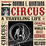 Norma I. Quintana: Circus: A Travelin...