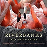 img - for Riverbanks Zoo and Garden: Forty Wild Years book / textbook / text book